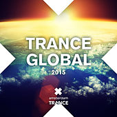 Play & Download Trance Global 2015 - EP by Various Artists | Napster