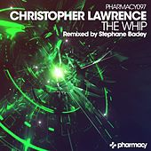 Play & Download The Whip by Christopher Lawrence | Napster