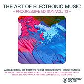 Play & Download The Art of Electronic Music - Progressive Edition, Vol. 13 by Various Artists | Napster