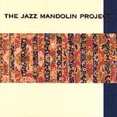 The Jazz Mandolin Project by The Jazz Mandolin Project