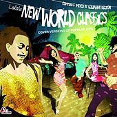 Lola's New World Classics - Cover Versions of Popular Hits by Various Artists