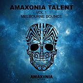 Amaxonia Talent, Vol. 1 (Melbourne Bounce) by Various Artists