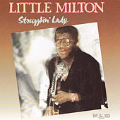 Play & Download Strugglin' Lady by Little Milton | Napster