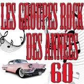 Les groupes rock des années 60 by Various Artists