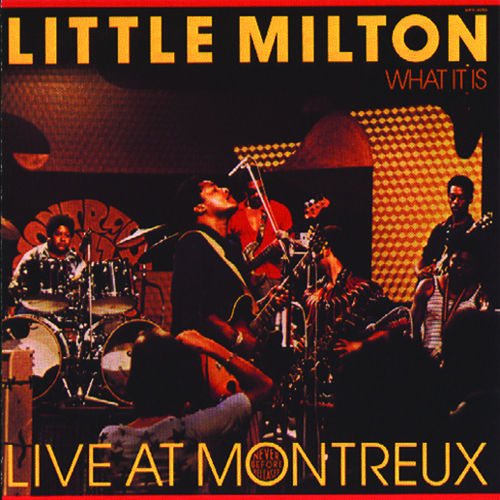 What It Is by Little Milton