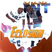 Play & Download Eclosion (Tout notre talent) by TNT | Napster