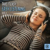 Take It Easy: Easy Listening by Various Artists