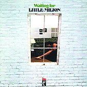 Play & Download Waitin' For Little Milton by Little Milton | Napster