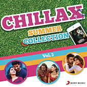Chillax Summer Collection, Vol. 3 by Various Artists