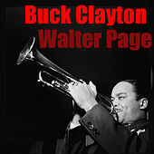 Play & Download Walter Page by Buck Clayton | Napster
