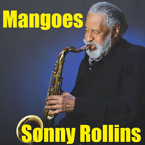 Mangoes by Sonny Rollins