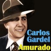 Play & Download Amurado by Carlos Gardel | Napster