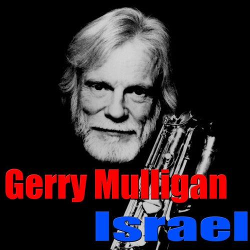 Israel by Gerry Mulligan
