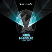 Play & Download Dark Warrior (Dannic Remix) by Andrew Rayel | Napster
