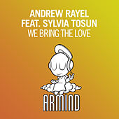 Play & Download We Bring The Love by Andrew Rayel | Napster