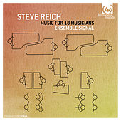 Play & Download Steve Reich: Music for 18 Musicians by Ensemble Signal | Napster