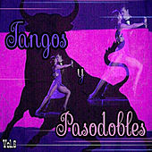 Play & Download Tangos y Pasodobles, Vol. 6 by Various Artists | Napster