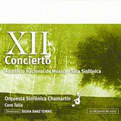 Play & Download XII Concierto - Ópera (Auditorio Nacional de Música Madrid) by Orquesta Sinfónica Chamartín | Napster