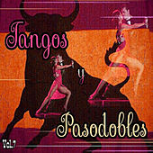 Play & Download Tangos y Pasodobles, Vol. 7 by Various Artists | Napster