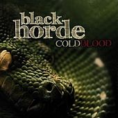 Play & Download Black Horde by Cold Blood | Napster