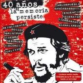 40 Años la Memoria Persiste by Various Artists