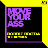 Play & Download Move Your Ass (Remixes) by Ivan Robles | Napster