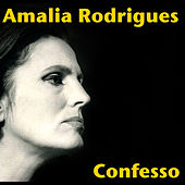 Confesso by Amalia Rodrigues