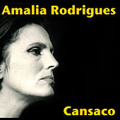 Play & Download Cansaco by Amalia Rodrigues | Napster