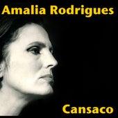 Cansaco von Amalia Rodrigues