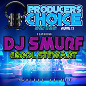 Producers Choice Vol.13 (feat. DJ Smurf) by Various Artists