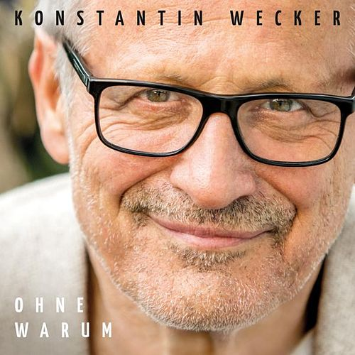 Play & Download Ohne Warum by Konstantin Wecker | Napster