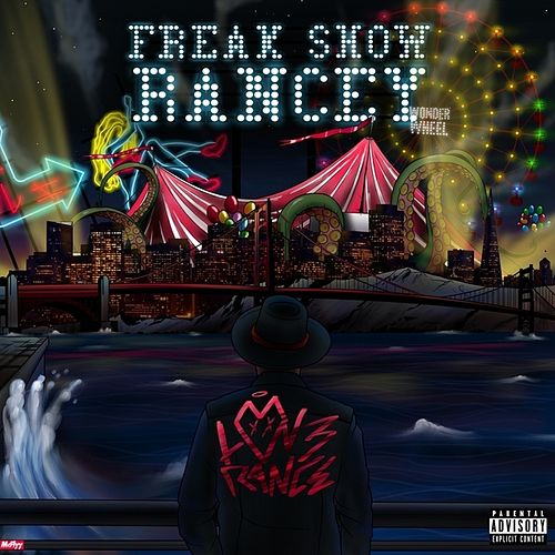 Play & Download Freak Show Rancey by LoveRance | Napster