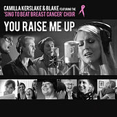 Play & Download You Raise Me Up by Blake | Napster