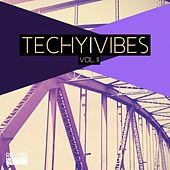 Play & Download Techy Vibes Vol. 2 by Various Artists | Napster