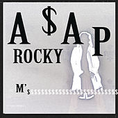 Play & Download M'$ by A$AP Rocky | Napster