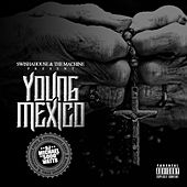 SwishaHouse & The Machine Presents: Young Mexico (SwishaHouse Remix) by Gt Garza