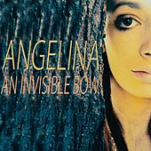 Play & Download An Invisible Bow (feat. Binary Vision) by Angelina | Napster