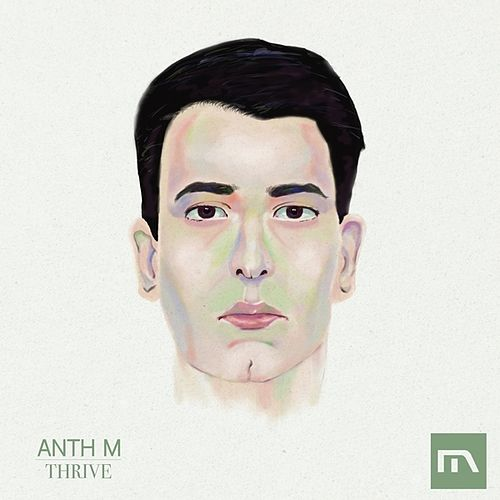 Thrive by Anthm
