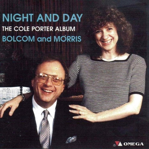 Play & Download Night and Day: The Cole Porter Album by Bolcom & Morris | Napster