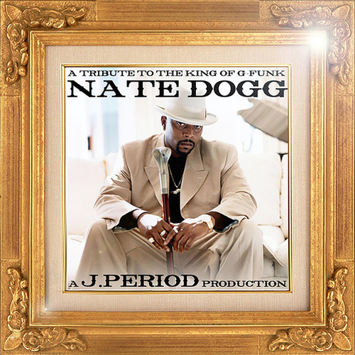 Play & Download A Tribute to The King of G-Funk (Deluxe Version) by Nate Dogg | Napster