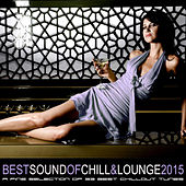 Play & Download Best Sound of Chill & Lounge 2015 - 33 Chillout Downbeat Songs with Ibiza Mallorca Feeling by Various Artists | Napster