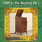Play & Download This Is the Roaring '20s, Vol. 5 by Various Artists | Napster