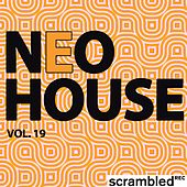 Play & Download Neohouse, Vol. 19 by Various Artists | Napster