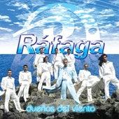 Dueños del Viento by Ráfaga