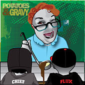 Play & Download Potatoes & Gravy by Flux | Napster