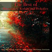 Play & Download The Best of Mussorgksy, Kodaly and Prokofiev by Various Artists | Napster