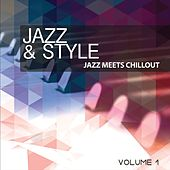 Jazz and Style, Vol. 1 (Jazz Meets Chillout) by Various Artists