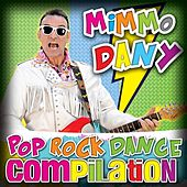 Pop Rock Dance Compilation by Mimmo Dany