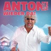 Wieder da! by Anton Aus Tirol