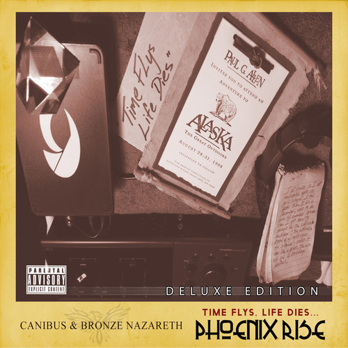 Play & Download Time Flys, Life Dies... Phoenix Rise (Deluxe Version) by Canibus | Napster